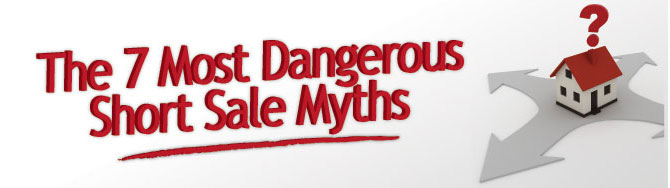 The Seven Most Dangerous Short Sale Myths